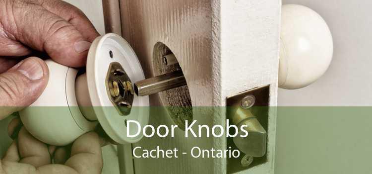 Door Knobs Cachet - Ontario