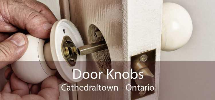 Door Knobs Cathedraltown - Ontario