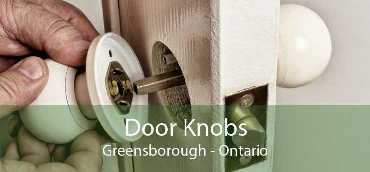 Door Knobs Greensborough - Ontario