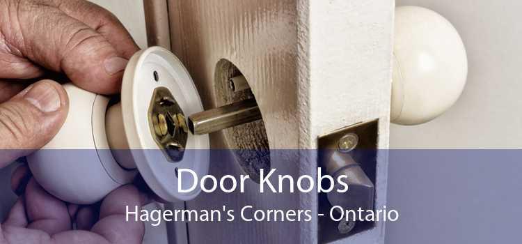 Door Knobs Hagerman's Corners - Ontario