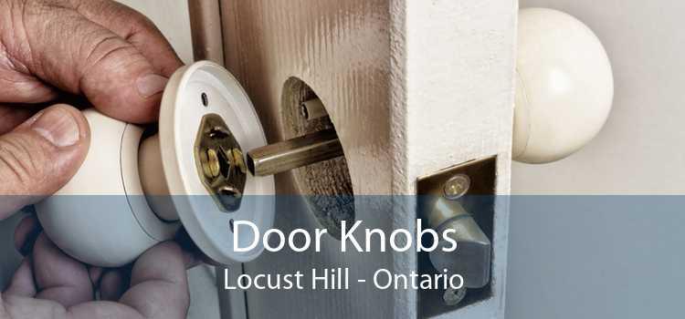 Door Knobs Locust Hill - Ontario