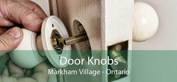 Door Knobs Markham Village - Ontario
