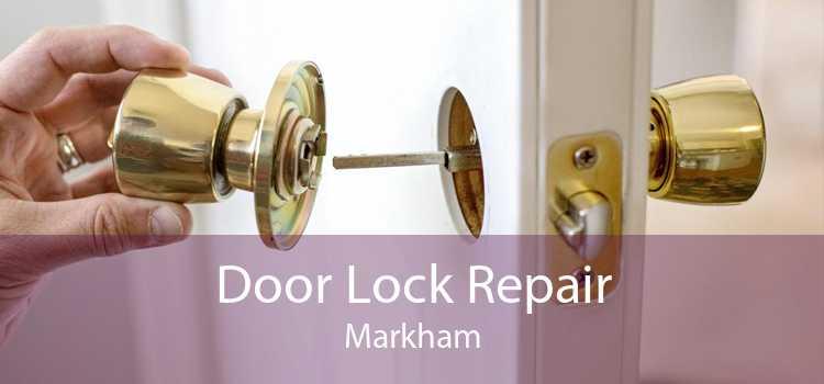 Door Lock Repair Markham