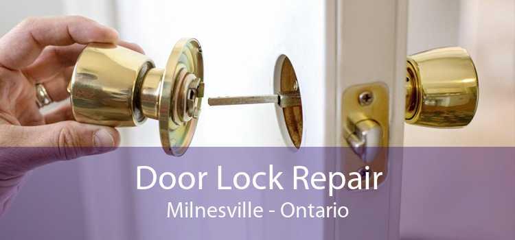 Door Lock Repair Milnesville - Ontario