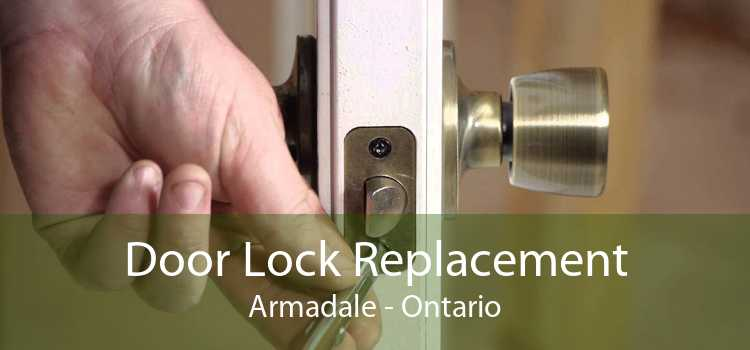 Door Lock Replacement Armadale - Ontario