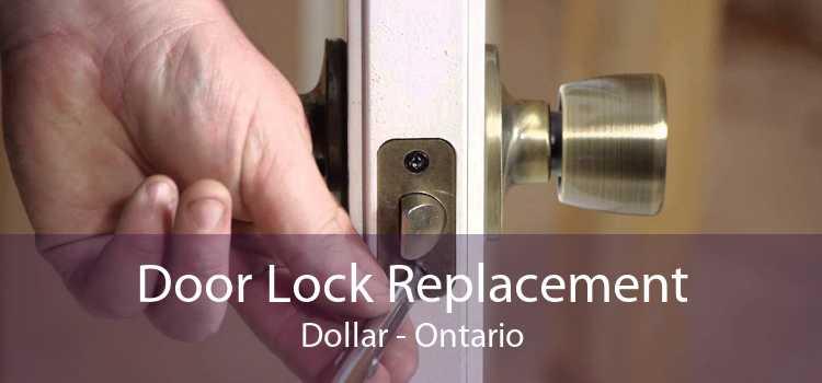 Door Lock Replacement Dollar - Ontario