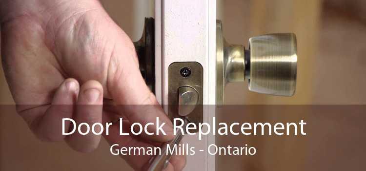 Door Lock Replacement German Mills - Ontario