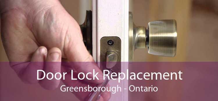 Door Lock Replacement Greensborough - Ontario