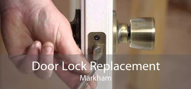 Door Lock Replacement Markham