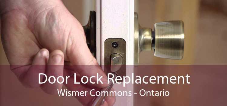 Door Lock Replacement Wismer Commons - Ontario