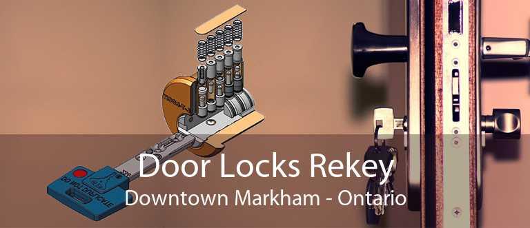 Door Locks Rekey Downtown Markham - Ontario