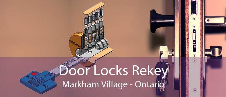 Door Locks Rekey Markham Village - Ontario