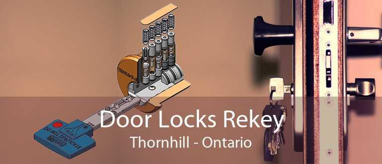 Door Locks Rekey Thornhill - Ontario