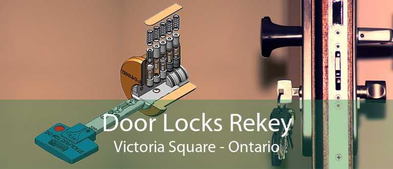 Door Locks Rekey Victoria Square - Ontario