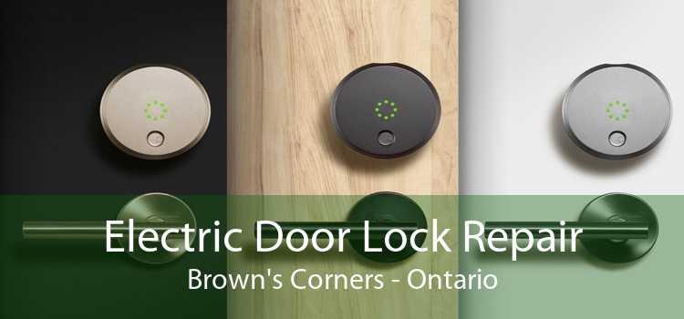 Electric Door Lock Repair Brown's Corners - Ontario