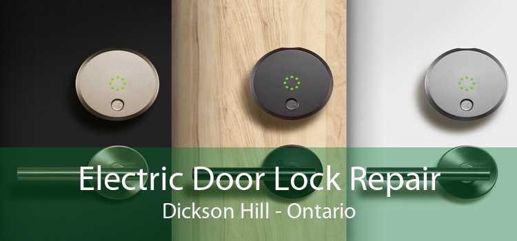 Electric Door Lock Repair Dickson Hill - Ontario