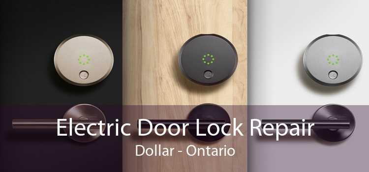 Electric Door Lock Repair Dollar - Ontario
