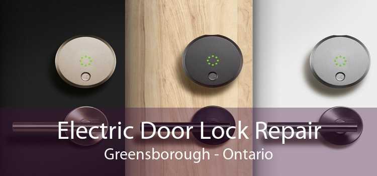Electric Door Lock Repair Greensborough - Ontario
