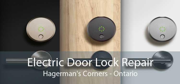 Electric Door Lock Repair Hagerman's Corners - Ontario