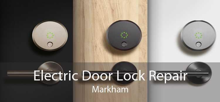 Electric Door Lock Repair Markham