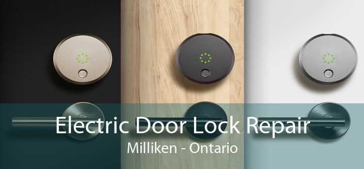 Electric Door Lock Repair Milliken - Ontario