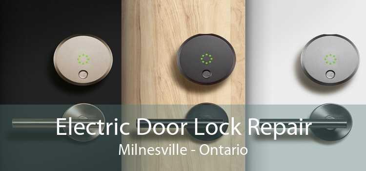 Electric Door Lock Repair Milnesville - Ontario