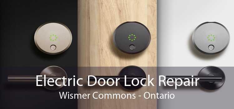 Electric Door Lock Repair Wismer Commons - Ontario