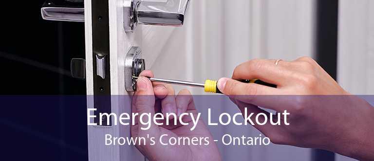 Emergency Lockout Brown's Corners - Ontario