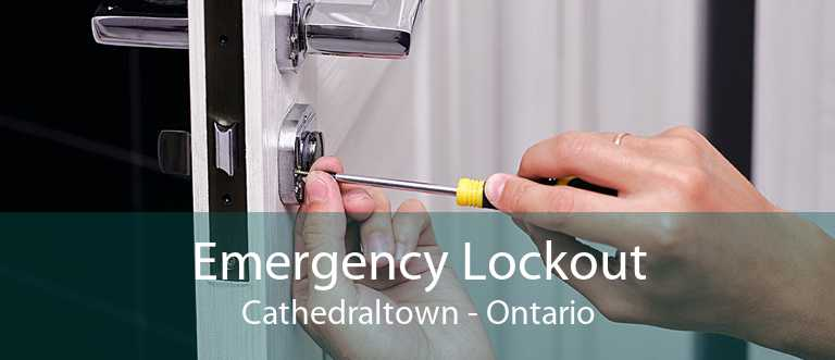 Emergency Lockout Cathedraltown - Ontario