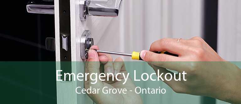 Emergency Lockout Cedar Grove - Ontario