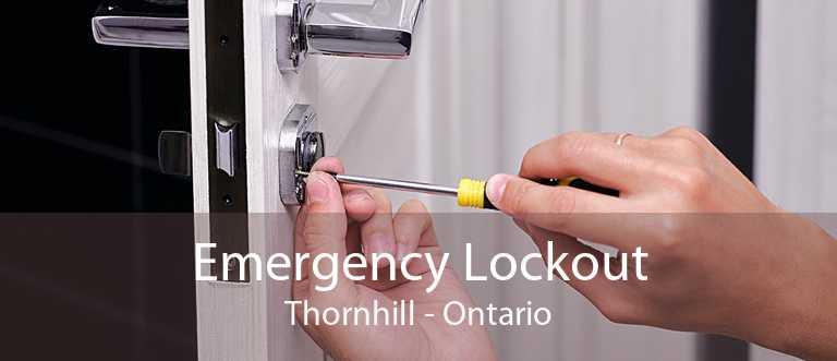 Emergency Lockout Thornhill - Ontario
