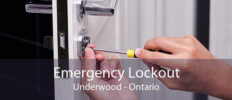 Emergency Lockout Underwood - Ontario