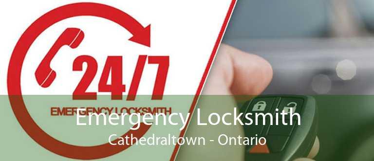 Emergency Locksmith Cathedraltown - Ontario
