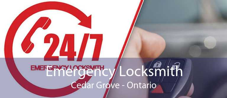 Emergency Locksmith Cedar Grove - Ontario