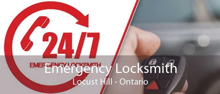 Emergency Locksmith Locust Hill - Ontario