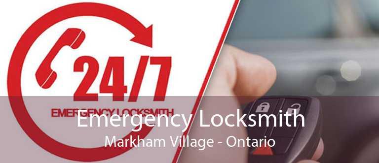 Emergency Locksmith Markham Village - Ontario