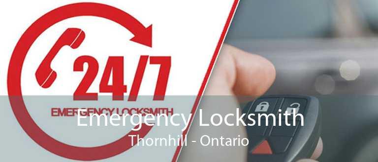 Emergency Locksmith Thornhill - Ontario
