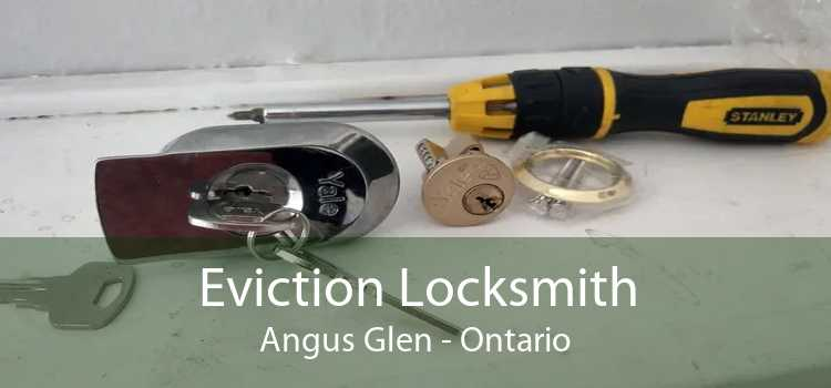Eviction Locksmith Angus Glen - Ontario