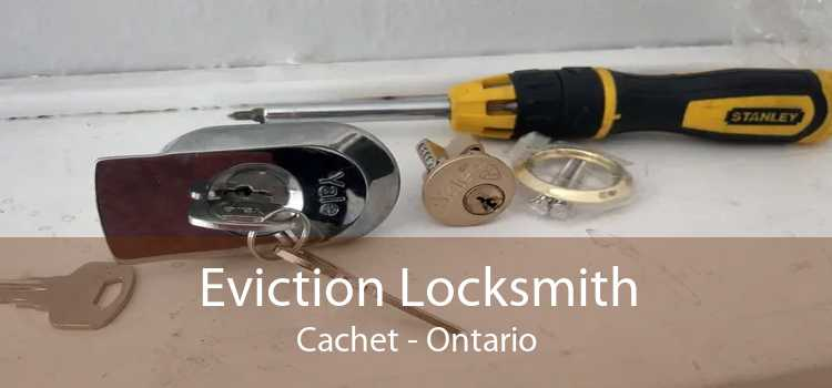 Eviction Locksmith Cachet - Ontario