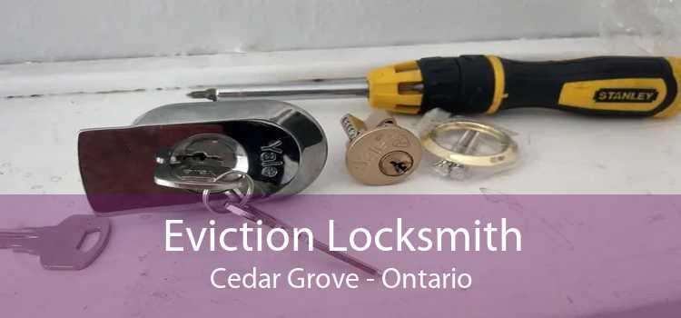 Eviction Locksmith Cedar Grove - Ontario
