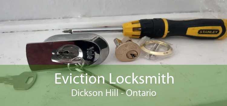 Eviction Locksmith Dickson Hill - Ontario