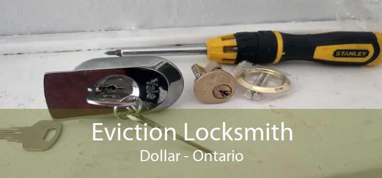Eviction Locksmith Dollar - Ontario