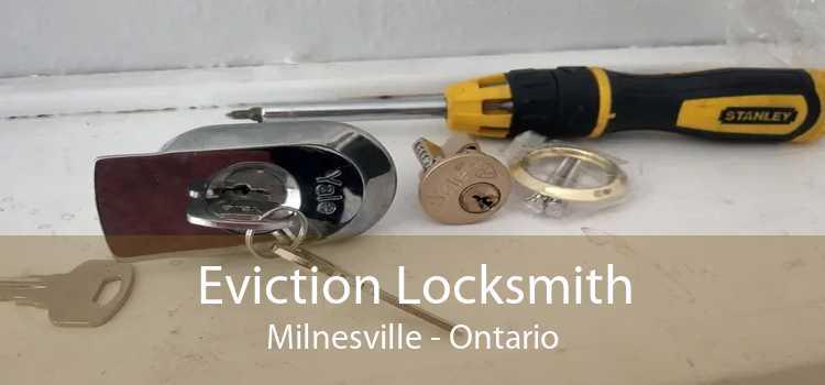 Eviction Locksmith Milnesville - Ontario