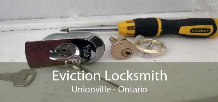 Eviction Locksmith Unionville - Ontario