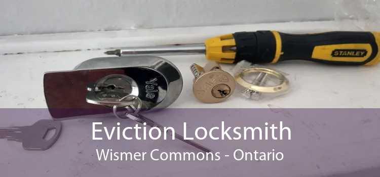 Eviction Locksmith Wismer Commons - Ontario