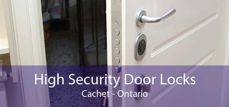 High Security Door Locks Cachet - Ontario