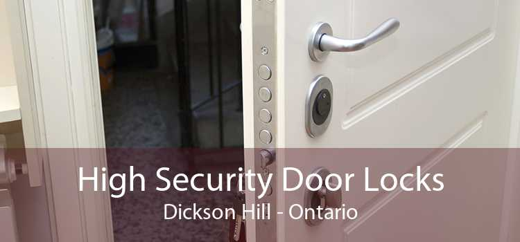 High Security Door Locks Dickson Hill - Ontario