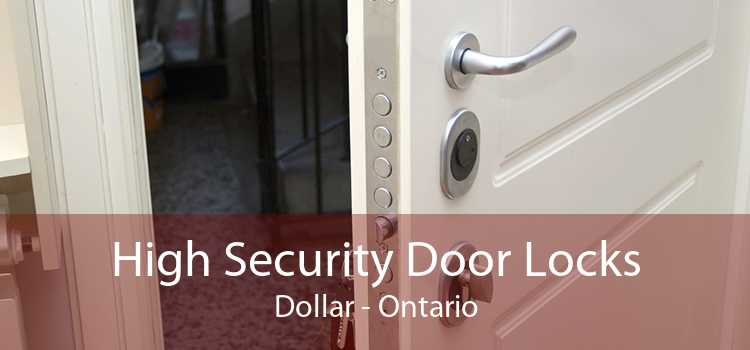 High Security Door Locks Dollar - Ontario