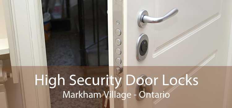 High Security Door Locks Markham Village - Ontario