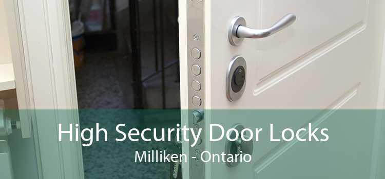 High Security Door Locks Milliken - Ontario